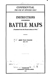 Instructions Concerning Battle Maps: (Translated from the French Edition of 1916) ...