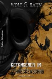 Gefangener im Schreckensgrab: Cassiopeiapress Horror