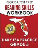 Florida Test Prep Reading Skills Workbook Daily FSA Practice Grade 5