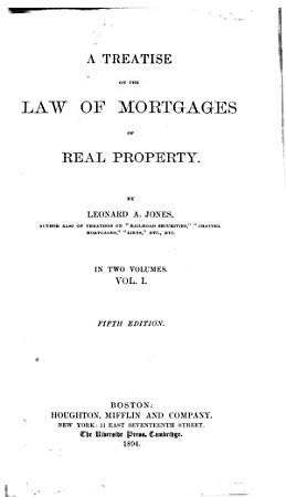 A Treatise on the Law of Mortgages of Real Property PDF