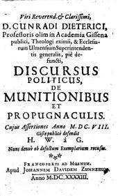 Viri Reverend. & Clarissimi, D. Cunradi Dietereici ... Discursus Politicus De Munitionibus Et Propugnaculis