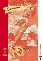 Caminos 2 - Teacher's Book