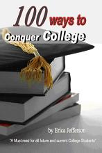 100 Ways to Conquer College PDF