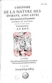 L' Histoire de la nature des oyseaux... Par Pierre Belon du Mans (Vers de G. Aubert, N. Denisot, J. Vezou, D. Jacotius)