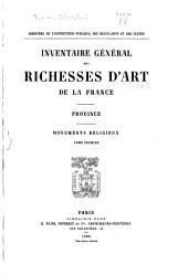 Inventaire général des richesses d'art de la France: Volume1