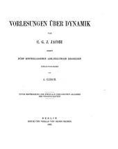 Vorlesungen über Dynamik: nebst fünf hinterlassenen Abhandlungen desselben