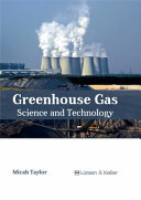 Greenhouse Gas: Science and Technology