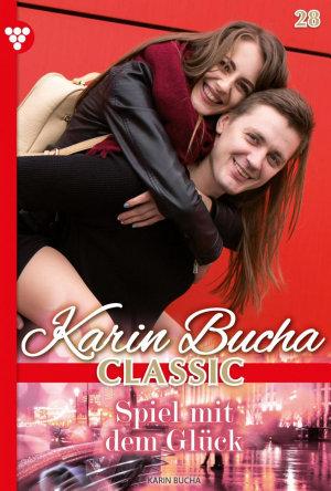 Karin Bucha Classic 28     Liebesroman PDF