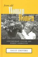 From Old Woman to Older Women PDF