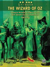 5 Finger The Wizard of Oz: 9 Magical Melodies Arranged for Piano with Optional Duet Accompaniments
