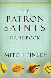 Patron Saints Handbook, The