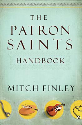 The Patron Saints Handbook