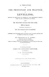 A Treatise on the Principles and Practice of Levelling, Showing Its Application to Purposes of Civil Engineering Particularly in the Construction of Roads