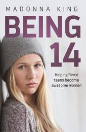 Being 14