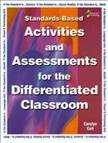 Standards based Activities and Assessments for the Differentiated Classroom