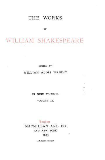 The Works of William Shakespeare  Preface to the first edition  Preface to the second edition  Pericles  Venus and Adonis  Rape of Lucrece  Sonnets  Lover s complaint  Passionate pilgrim  Phoenix and turtle  Reprints  Merry wives of Windsor  Chronicle historie of Henry the Fift  First part of the contention  True tragedie  Romeo and Juliet  Hamlet  Additions and corrections PDF