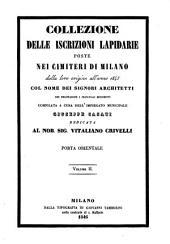 Collezione delle iscrizioni lapidarie poste nei cimiteri di Milano dalla loro orgine all' anno 1845 col nome degli architetti: Volume 2