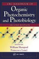 CRC Handbook of Organic Photochemistry and Photobiology  Volumes 1   2 PDF