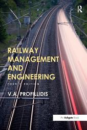 Railway Management and Engineering: Fourth Edition