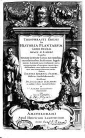 Theophrasti Eresii De historia plantarum libri decem