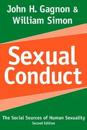 Sexual Conduct: The Social Sources of Human Sexuality