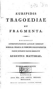 Euripidis Tragoediae et fragmenta: Volume 2