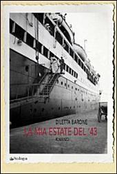 La mia estate del '43: romanzo