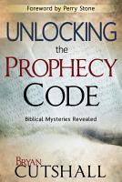 Unlocking the Prophecy Code PDF
