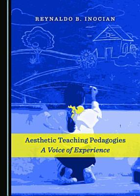 Aesthetic Teaching Pedagogies
