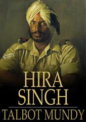 Hira Singh: When India Came to Fight in Flanders