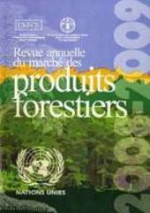 Revue annuelle du marché des produits forestiers 2008-2009