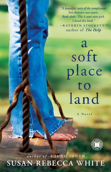 Download A Soft Place to Land Book