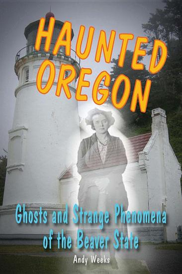 Haunted Oregon PDF