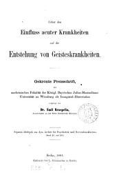 Ueber den Einfluss acuter Krankheiten auf die Entstehung von Geisteskrankheiten: gekrönte Preisschrift