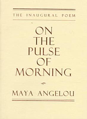 On the Pulse of Morning