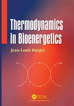Thermodynamics in Bioenergetics PDF