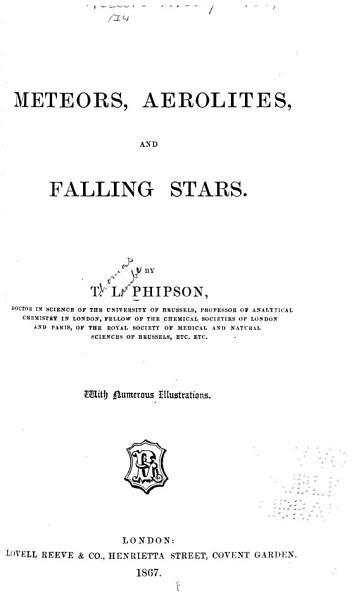 Download Meteors  Aerolites  and Falling Stars Book