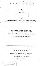 Sketches of the principles of government