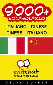 9000+ Italiano - Cinese Cinese - Italiano Vocabolario