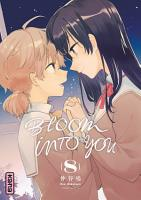 Bloom into you  tome 8 PDF