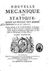 Nouvelle mécanique ou statique: ouvrage posthume, Volume1