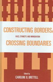Constructing Borders Crossing Boundaries