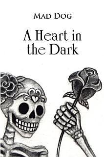 A Heart in the Dark Book