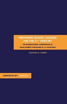 Preparing School Leaders for the 21st Century PDF