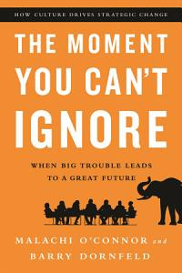 The Moment You Can t Ignore Book