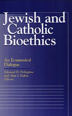 Jewish and Catholic Bioethics PDF