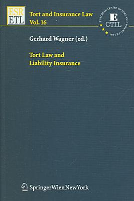 Tort Law and Liability Insurance