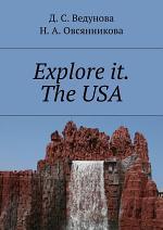 Explore it. The USA