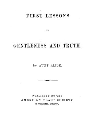 First Lessons in Gentleness and Truth