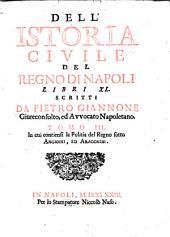 Dell'istoria civile del regno di Napoli libri xl: Volume 4